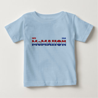 Vote McMahon 2010 Elections Red White and Blue Infant T-shirt