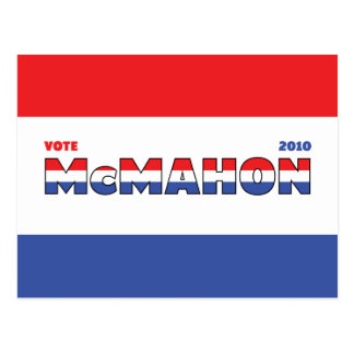 Vote McMahon 2010 Elections Red White and Blue Postcard