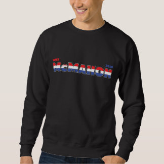 Vote McMahon 2010 Elections Red White and Blue Pullover Sweatshirt