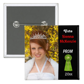 Vote me for Prom Queen (Green) Pinback Button