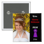 Vote me for Prom Queen (Purple) Pins