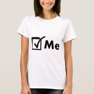 Vote Me T-Shirt
