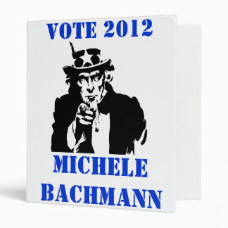 VOTE MICHELE BACHMANN 2012 3 RING BINDER