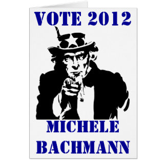 VOTE MICHELE BACHMANN 2012 CARD