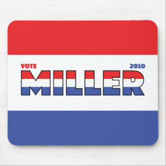 Vote Miller 2010 Elections Red White and Blue Mouse Pad