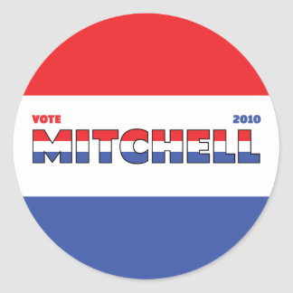 Vote Mitchell 2010 Elections Red White and Blue Classic Round Sticker