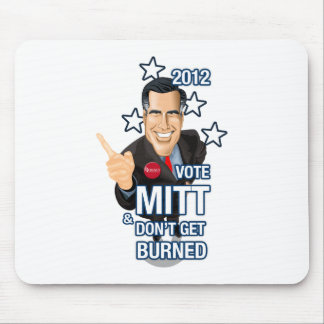 Vote MITT & Don't Get Burned Mouse Pad