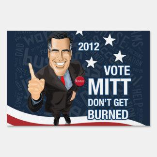 Vote Mitt Don't Get Burned Yard Sign