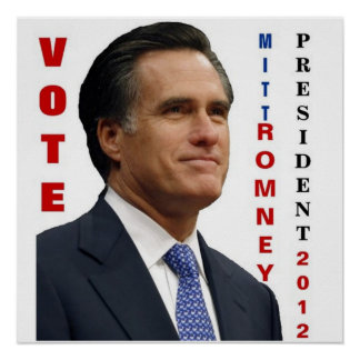 Vote Mitt Romney 2012 Poster