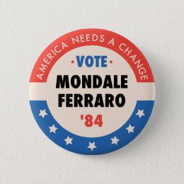 Vote Mondale/Ferraro '84 Pinback Button