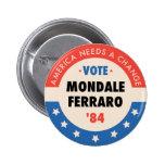 Vote Mondale/Ferraro '84 Pins