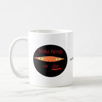 Vote Ninja Or Die!! Coffee Mug