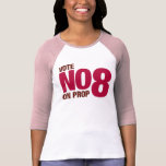 Vote no en el asunto 8 de California Camisetas