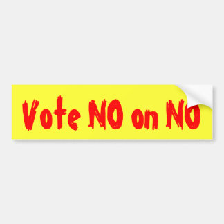 Vote NO en NINGUNA - pegatina para el parachoques Etiqueta De Parachoque