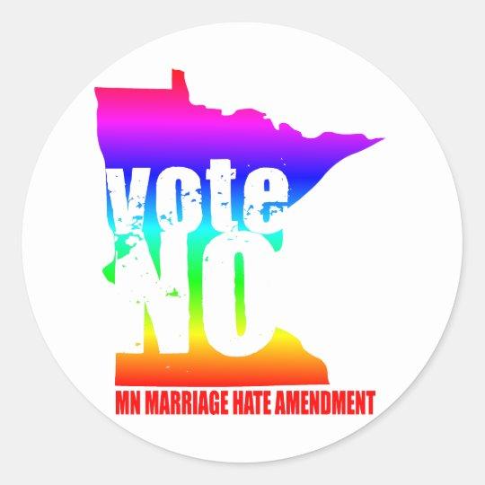vote NO MN MARRIAGE HATE AMENDEMENT Classic Round Sticker