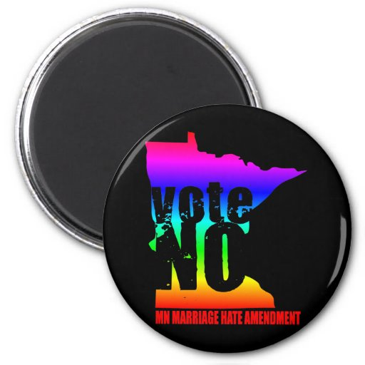 vote NO MN MARRIAGE HATE AMENDEMENT Magnet