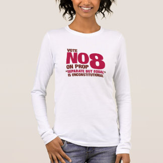Vote No on California Proposition 8 Long Sleeve T-Shirt