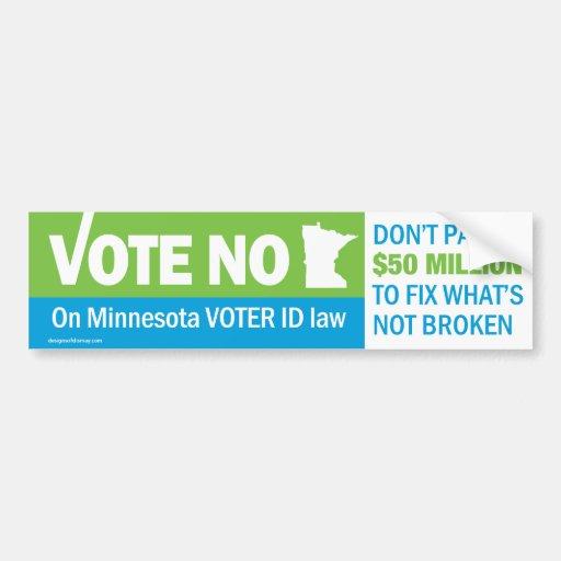 Vote No on Minnesota Voter ID Law Bumper Bumper Sticker