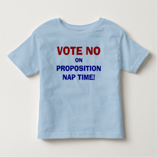 Vote No On Proposition Nap Time Kid's T-Shirt