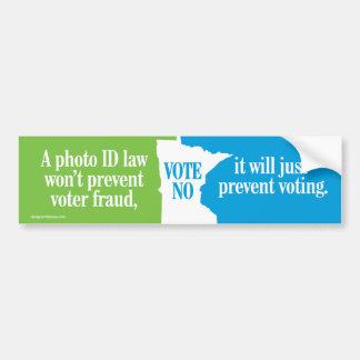 Vote No on Voter ID Law Minnesota Bumper Sticker Car Bumper Sticker