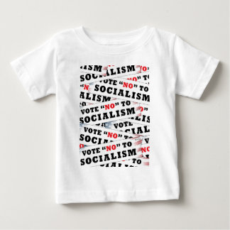 Vote No To Socialism Baby T-Shirt