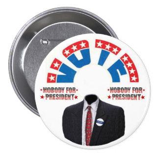 Vote NOBODY for Presiednt Button