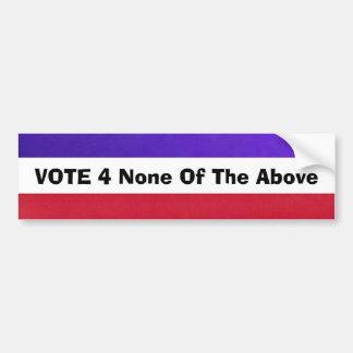 Vote None of the Above Bumper Sticker