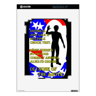 """Vote """"None of the above"""" Skins For iPad 2"""