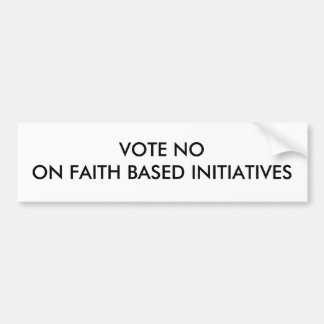 VOTE NOON FAITH BASED INITIATIVES CAR BUMPER STICKER