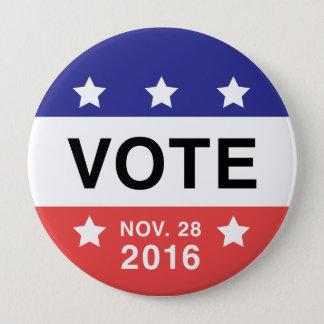 Vote Nov 28 Pinback Button