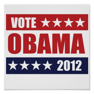 VOTE OBAMA 2012 SIGN -.png Poster