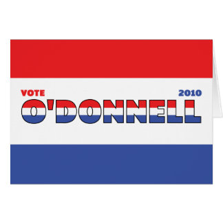 Vote O'Donnell 2010 Elections Red White and Blue Greeting Card
