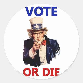 Vote or Die Classic Round Sticker