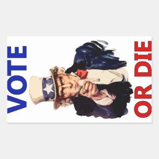 Vote or Die Rectangular Sticker