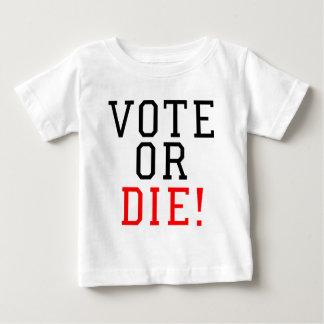 Vote or Die! T Shirt