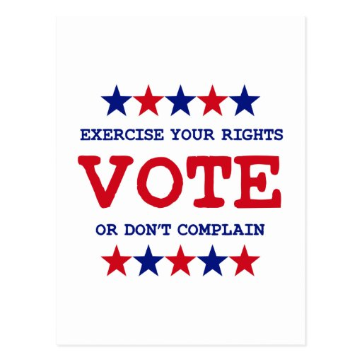 VOTE OR DON'T COMPLAIN POST CARD