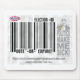 Vote or Expire Mouse Pad