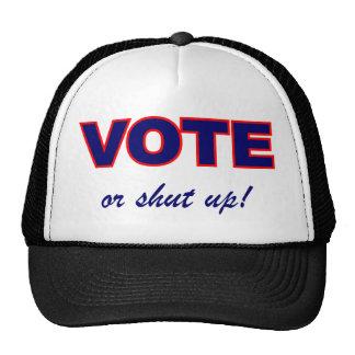 Vote or Shut Up Trucker Hat