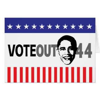 Vote Out 44 - Obama Card