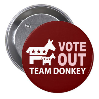 Vote Out Team Donkey 3 Inch Round Button