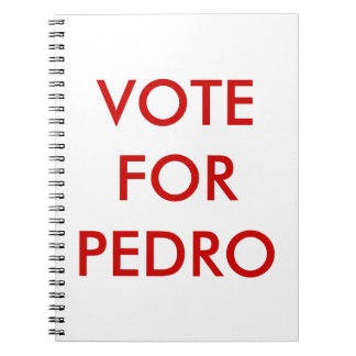 Vote Pedro Notebook