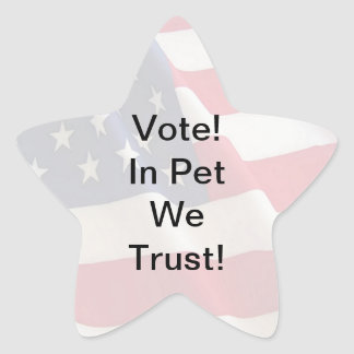 Vote Pet We Trust Star Sticker