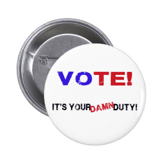 Vote! Pin Redondo De 2 Pulgadas