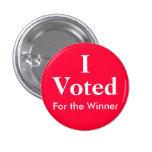 Voté por el ganador pin