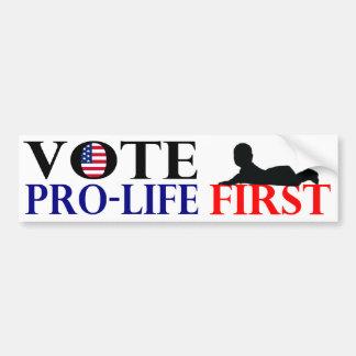Vote Pro-Life First Bumper Sticker Car Bumper Sticker