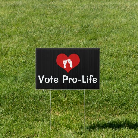 Vote Pro-Life Heart and Baby Feet Sign