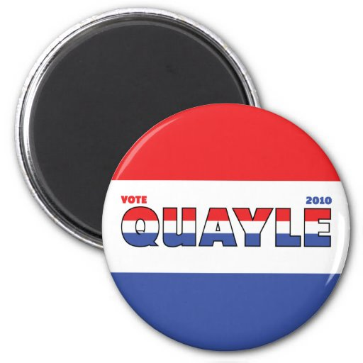 Vote Quayle 2010 Elections Red White and Blue 2 Inch Round Magnet
