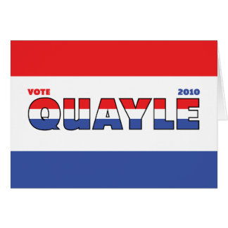Vote Quayle 2010 Elections Red White and Blue Card