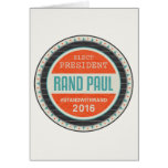 Vote Rand Paul 2016 Greeting Card