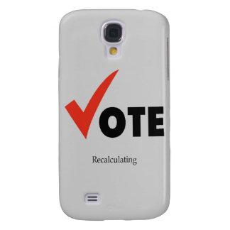 Vote Recalculating Samsung S4 Case